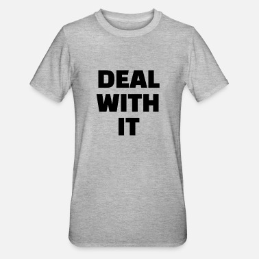 Deal DEAL WITH IT - Unisex Polycotton T-Shirt