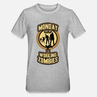 Working working Zombies - T-shirt polycoton Unisexe