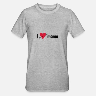 I Love Mutter I love Mama - Unisex Polycotton T-Shirt