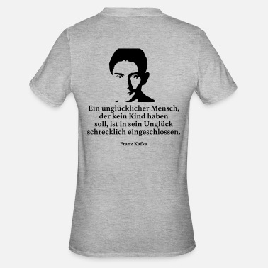 Franz Kafka: An unhappy man who has no child - Unisex Polycotton T-Shirt