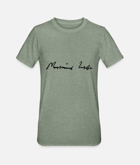 Religious T-Shirts - Martin Luther Signature - Unisex Polycotton T-Shirt heather military green