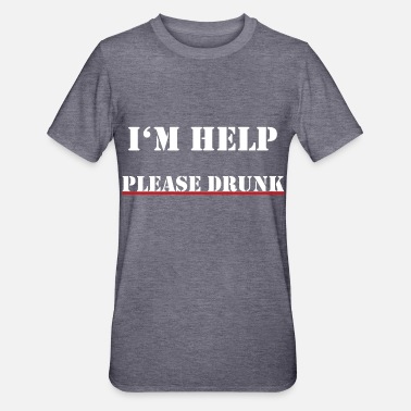 I'm help, please drunk - Unisex Polycotton T-Shirt