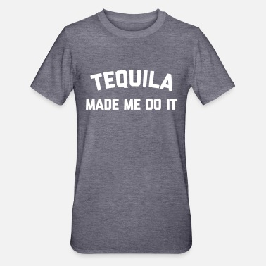 Tequila Tequila Do It Funny Quote - Unisex Polycotton T-Shirt