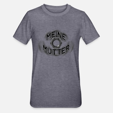 Meine Mutter... - Unisex Polycotton T-Shirt