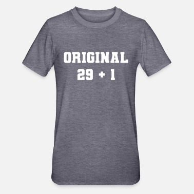 Original 29 plus 1 Jahr alt - Unisex Polycotton T-Shirt