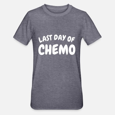 Last last day of chemo - Unisex Polycotton T-Shirt