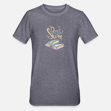 Slogan Keine Sorge mache Story Book Slogan für Motivation - Unisex Polycotton T-Shirt