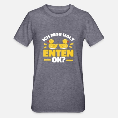 Entchen Ich Mag Halt Enten - Unisex Polycotton T-Shirt