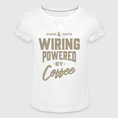 Wiring Diagram Wiring Coffee - Girl's T-Shirt with Ruffles