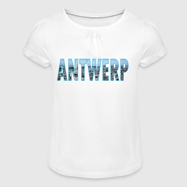 Antwerp Belgium - Girl's T-Shirt with Ruffles
