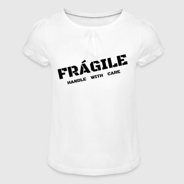 fragile - Girl's T-Shirt with Ruffles