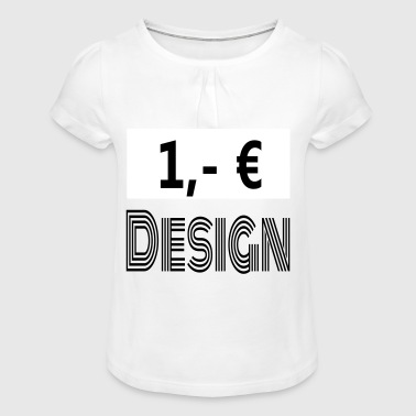 1, - € Conception / bon marché - T-shirt à fronces au col Fille