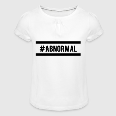 #Abnormal - Girl's T-Shirt with Ruffles
