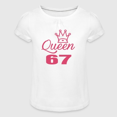 Queen 67 years old - Girl's T-Shirt with Ruffles