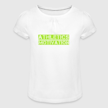 Athletics motivation without tribal1 - Girl's T-Shirt with Ruffles