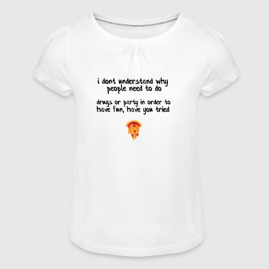Have you tried pizza? - Girl's T-Shirt with Ruffles