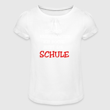 Tschüss I ROCK NOW THE SCHOOL - Girl's T-Shirt with Ruffles
