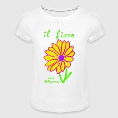 The flower in Italian - Girl's T-Shirt with Ruffles