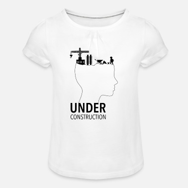 Adolescent Brain Under Construction Adolescence - Girl's T-Shirt with Ruffles