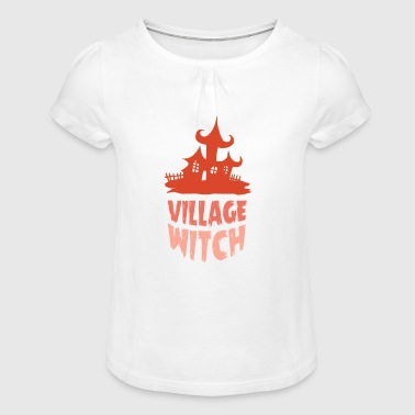 village witch - Girl's T-Shirt with Ruffles