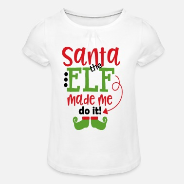 Elf SANTA THE ELF - Girl's T-Shirt with Ruffles