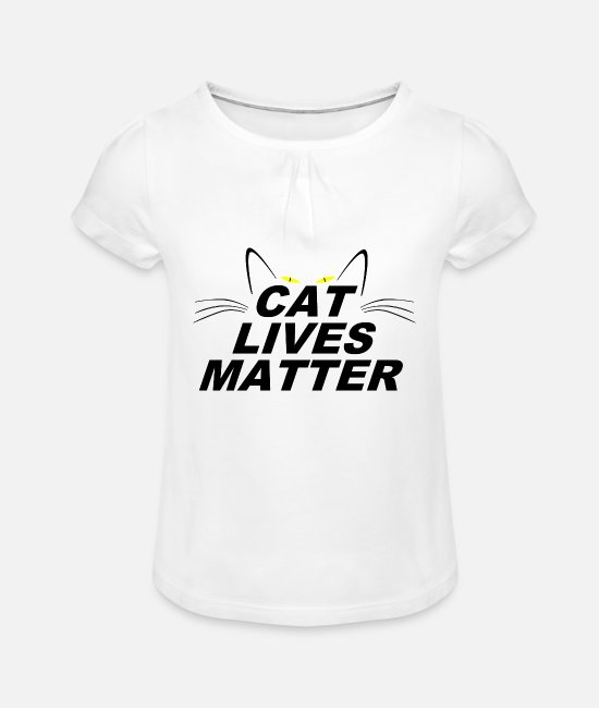Grumpy Lives Matter T-Shirts - CAT LIVES MATTER - Girls' Ruffle T-Shirt white
