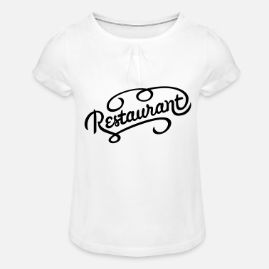 Restaurant restaurant - T-shirt à fronces Fille