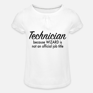 Technician technician - Girls' Ruffle T-Shirt