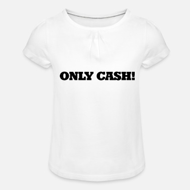 Cash Cash cash - Girls' Ruffle T-Shirt