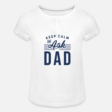 Father's Day Father's Day Father's Day Father's Day Father's Day - Girls' Ruffle T-Shirt