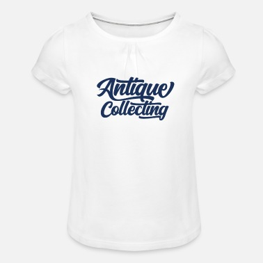 Antique Dealers Antiques antiques antiques - Girls' Ruffle T-Shirt