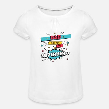 Comic Dad is my Super Hero Father's Day Gift Comic - Girls' Ruffle T-Shirt