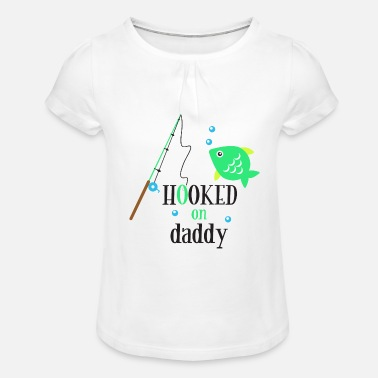Daddy Hooked On Daddy Father's Father's Day Gift - Girls' Ruffle T-Shirt