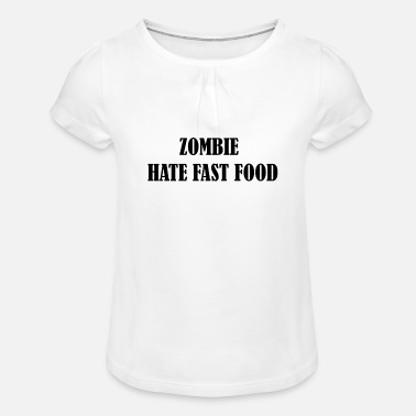 Zombie hate fast food - Girls' Ruffle T-Shirt