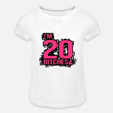 I'm 20 bitches! - T-shirt à fronces Fille