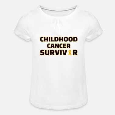 Childhood Childhood : Childhood Cancer Survivor - Mädchen T-Shirt mit Raffung
