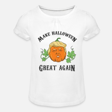 Halloween Trump Trumpkin Make Halloween Great Again - Girls' Ruffle T-Shirt
