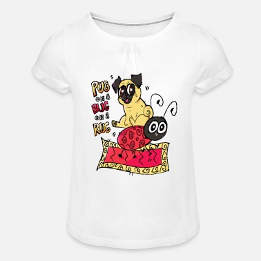 Pug Bug Rug - Girls' Ruffle T-Shirt