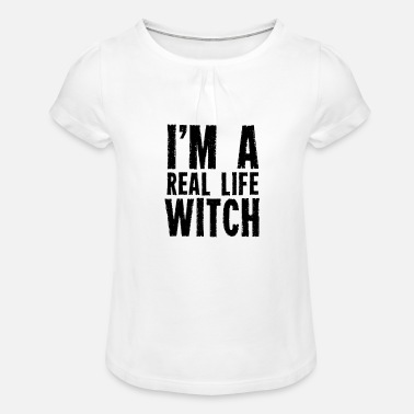 Proud I am a real witch witches witchcraft wizardry - Girls' Ruffle T-Shirt