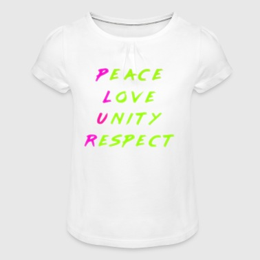 Peace Love Unity Plur P.L.U.R. marker combo - Girl's T-shirt with Ruffles