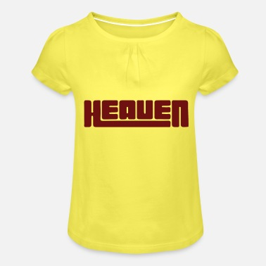 Heaven Heaven heaven - Girls' Ruffle T-Shirt