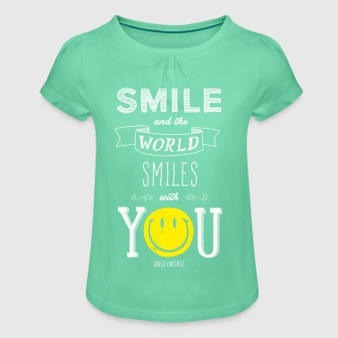 SmileyWorld Smile and the world smiles with you - Maglietta da ragazza con arricciatura