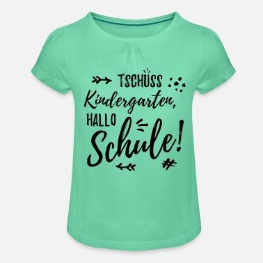 Einschulung Tschüss Kindergarten Hallo Schule Typografie Mädchen-T-Shirt mit
