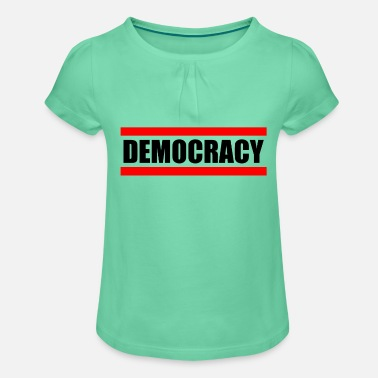 Democracy DEMOCRACY - democracy - Girls' Ruffle T-Shirt