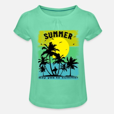 Say Yes To Summer Beach Sun Sea - Girls' Ruffle T-Shirt