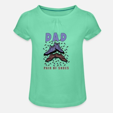 dad father dad father's day gift - Girls' Ruffle T-Shirt