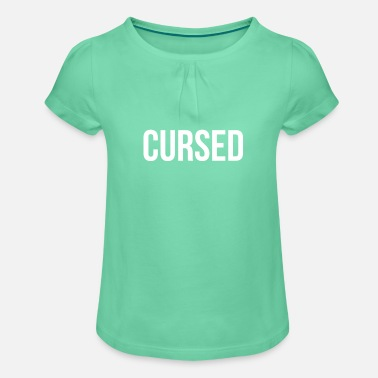Curse cursed - Girls' Ruffle T-Shirt