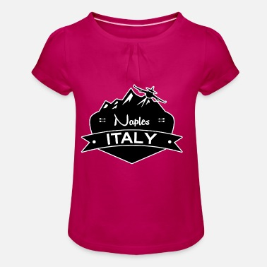 Naples Naples, Italy - Girl's T-Shirt with Ruffles