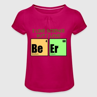 Science beer - Girl's T-Shirt with Ruffles