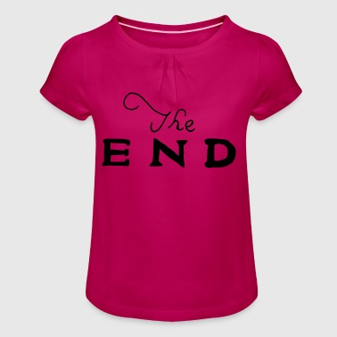 the end - Girl's T-Shirt with Ruffles